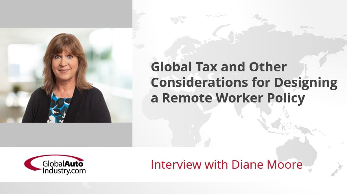 Global Tax and Other Considerations for Designing a Remote Worker Policy