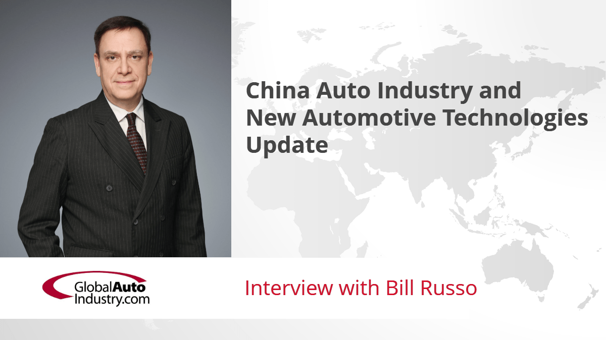 China Automotive Industry and New Automotive Technologies Update