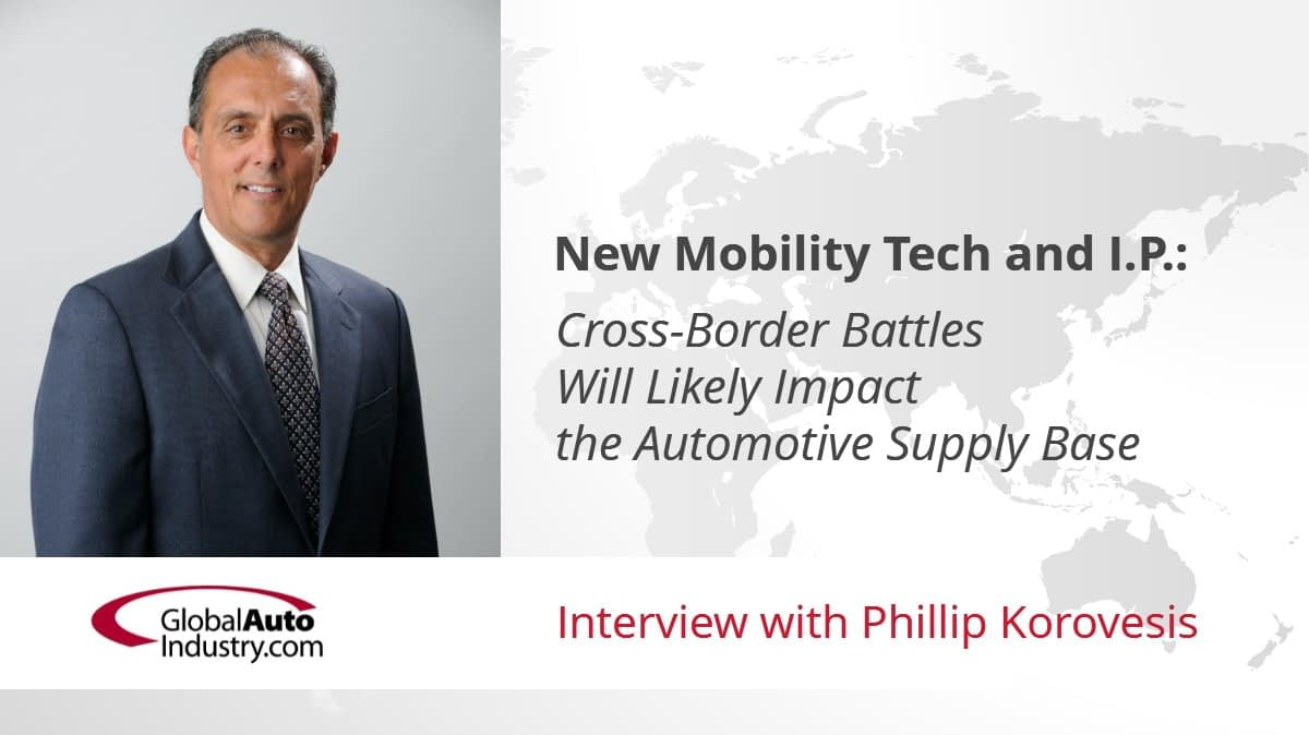 New Mobility Technologies and Intellectual Property: Cross-border Battles Will Likely Impact the Automotive Supply Base