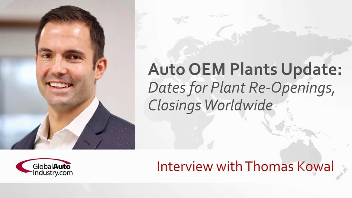 Automotive OEM Plants Update: Dates for Plant Openings, Closings Worldwide