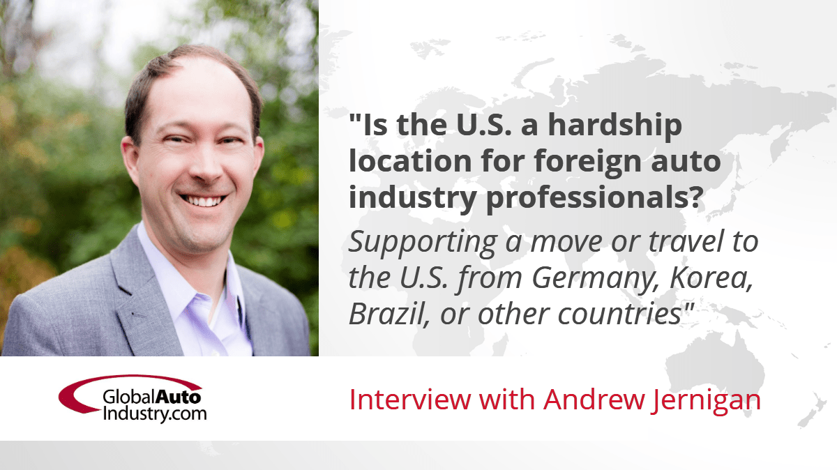 Is the U.S. a Hardship Location for Foreign Auto Industry Professionals? Supporting a move or travel to the U.S. from Germany, Korea, Brazil, or other countries