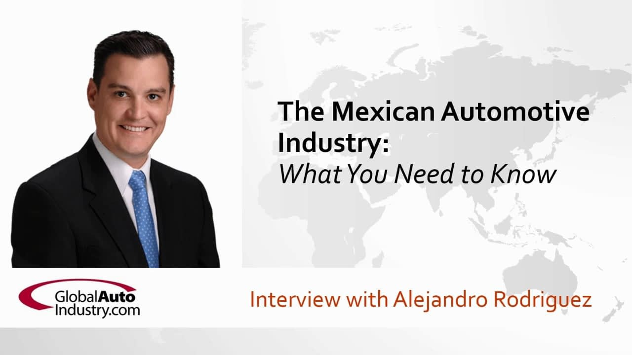 The Mexican Automotive Industry: What You Need to Know