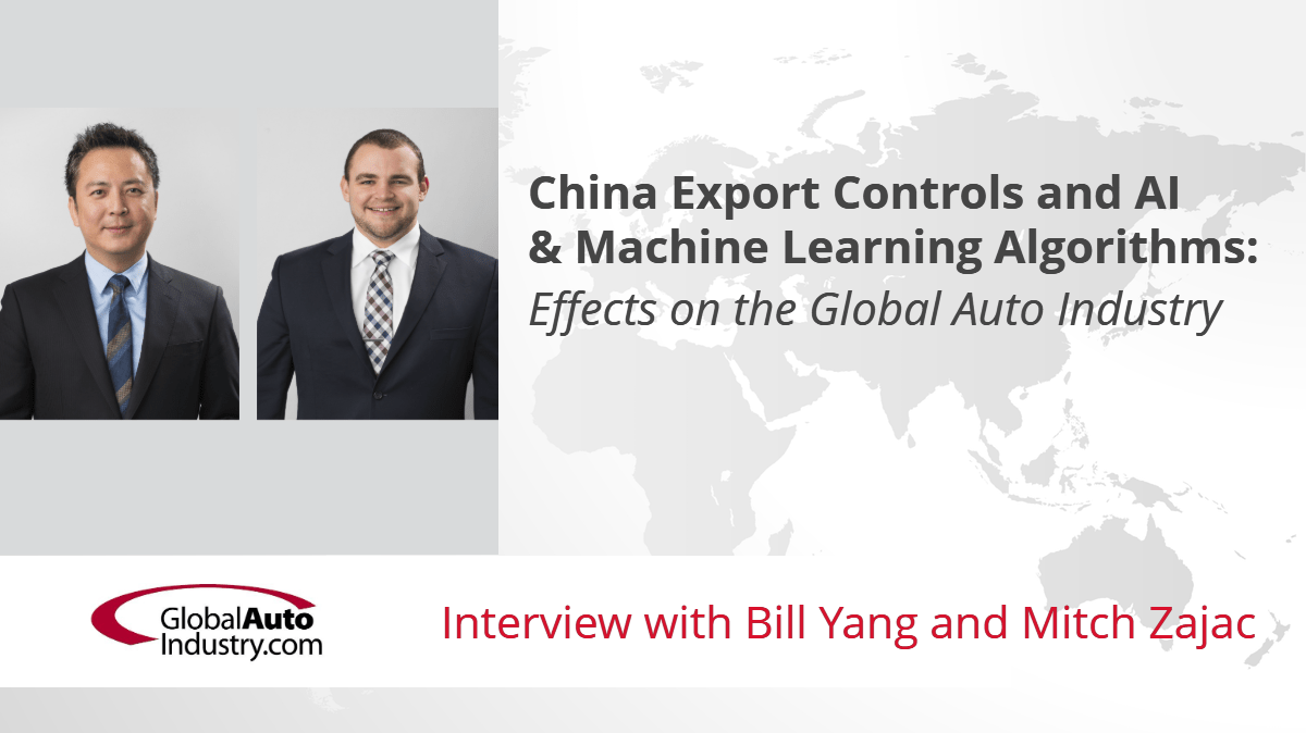 China Export Controls and AI & Machine Learning Algorithms: Effects on the Global Auto Industry
