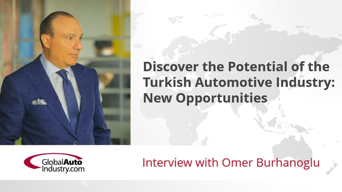 Discover the Potential of the Turkish Automotive Industry: New Opportunities