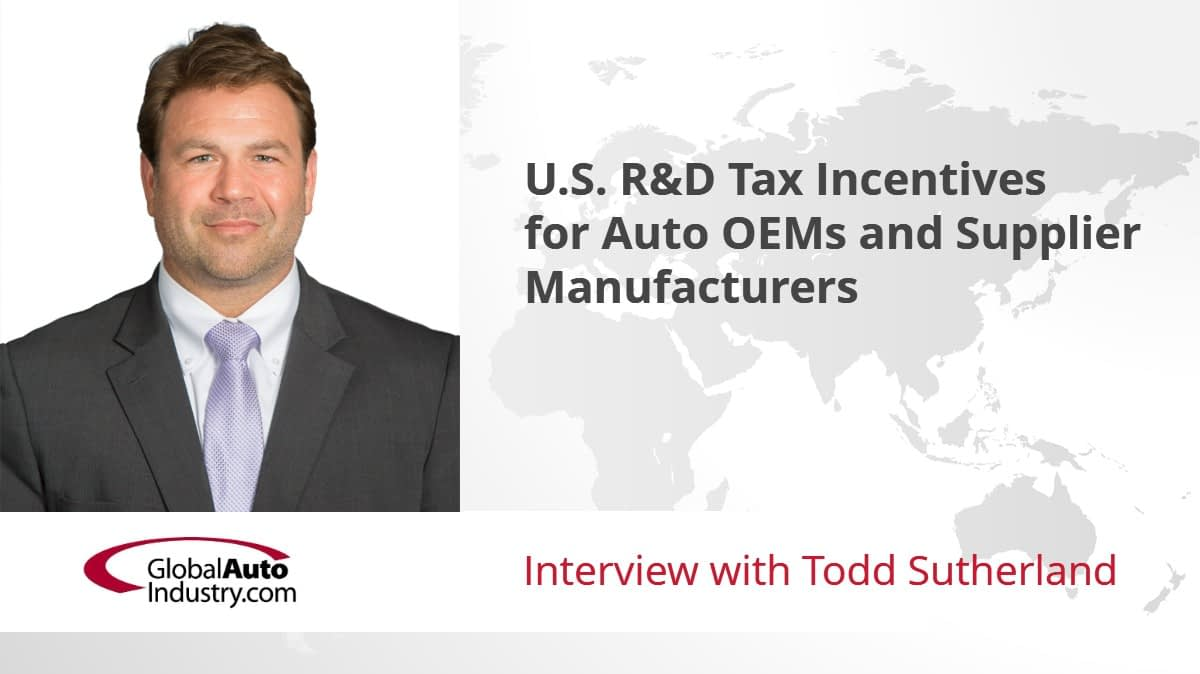 U.S. R&D Tax Incentives for Auto OEMs and Supplier Manufacturers