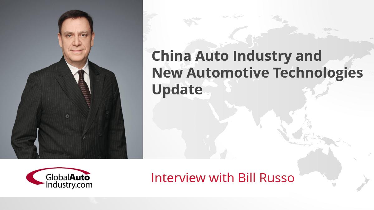 China Automotive Industry and New Automotive Technologies Update